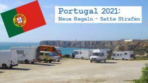 Frei stehen verboten! Portugal führt 2021 neue Regeln für Campingfreunde ein. (Foto: tom/dkf)