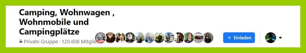 Mit über 120.000 Mitglieder die größte, deutschsprachige FB-Gruppe für Caravaning. Die Gründer Stephanie und Michael Hartmann und das Admin-Team haben jede Menge zu tun. (screenshot: Facebook; Montage: tom/dkf)
