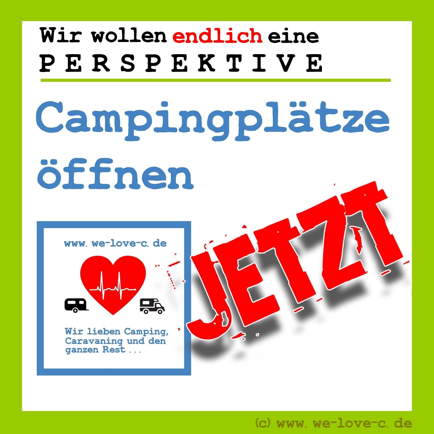 We love C startet eine Kampagne zur Öffnung der Campingplätze. Webmaster können ganz einfach mithelfen! (Grafik: tom/dkf)